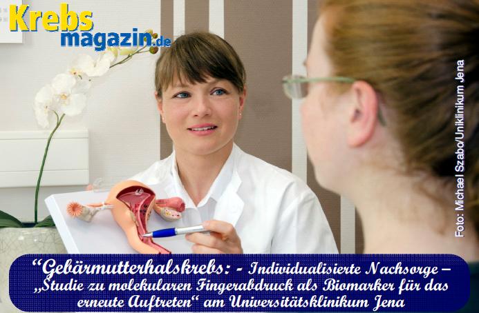 160422 Gebärmutterhalskrebs_JENA_Individualisierte Nachsorge_molekularer Fingerabdruck